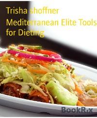 Cover Mediterranean Elite Tools for Dieting