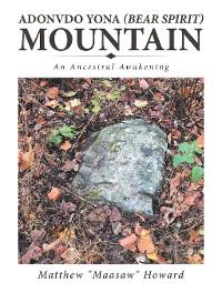 Cover Adonvdo Yona (Bear Spirit) Mountain
