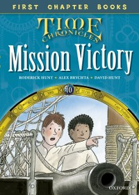 Cover Read with Biff, Chip and Kipper Time Chronicles: First Chapter Books: Mission Victory