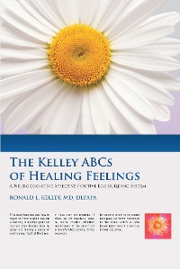 Cover The Kelley ABCs of Healing Feelings