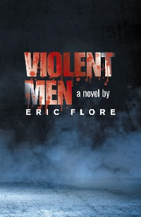 Cover Violent Men
