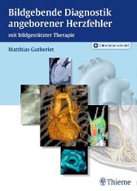 Cover Bildgebende Diagnostik angeborener Herzfehler