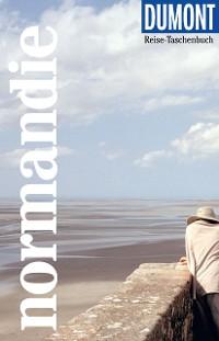 Cover DuMont Reise-Taschenbuch Reiseführer Normandie