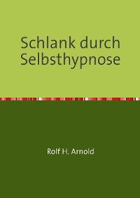 Cover Schlank durch Selbsthypnose