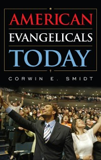 Cover American Evangelicals Today