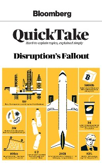 Cover Bloomberg QuickTake: Disruption's Fallout