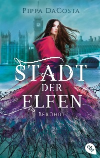 Cover Stadt der Elfen - Berührt