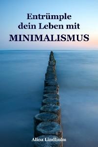 Cover Entrümple dein Leben mit Minimalismus