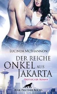 Cover Der reiche Onkel aus Jakarta | Erotischer Roman
