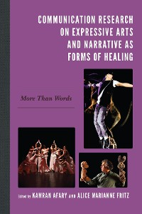 Cover Communication Research on Expressive Arts and Narrative as Forms of Healing