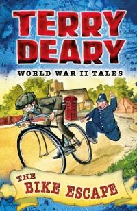 Cover World War II Tales: The Bike Escape