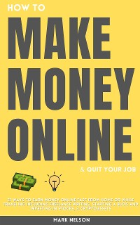 Cover How to Make Money Online & Quit Your Day Job