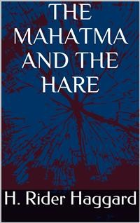 Cover The Mahatma and the Hare