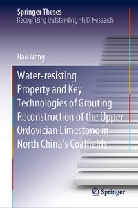 Cover Water-resisting Property and Key Technologies of Grouting Reconstruction of the Upper Ordovician Limestone in North China's Coalfields