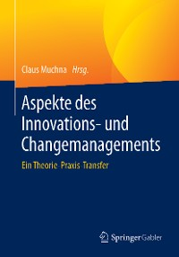 Cover Aspekte des Innovations- und Changemanagements