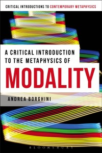 Cover Critical Introduction to the Metaphysics of Modality