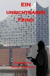 Cover Ein unsichtbarer Feind