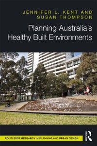 Cover Planning Australia's Healthy Built Environments
