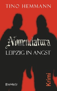 Cover Nomenclatura – Leipzig in Angst