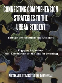 Cover Connecting Comprehension Strategies to the Urban Student