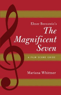 Cover Elmer Bernstein's The Magnificent Seven