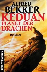 Cover Keduan - Planet der Drachen (Roman)