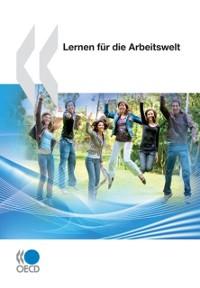 Cover OECD-Studien zur Berufsbildung: Lernen fur die Arbeitswelt