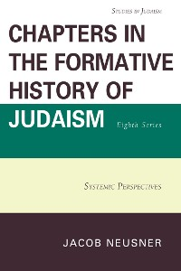 Cover Chapters in the Formative History of Judaism, Eighth Series