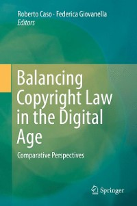 Cover Balancing Copyright Law in the Digital Age