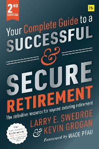 Cover Your Complete Guide to a Successful and Secure Retirement