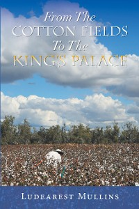 Cover From the Cotton Fields to the King's Palace