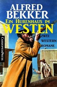 Cover Ein Hurenhaus im Westen: Zwei Western Romane