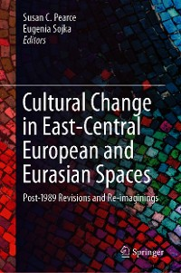 Cover Cultural Change in East-Central European and Eurasian Spaces