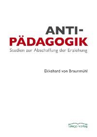 Cover Antipädagogik