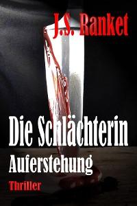 Cover Die Schlächterin - Auferstehung