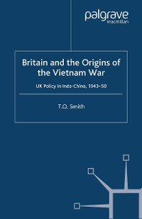 Cover Britain and the Origins of the Vietnam War