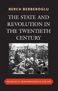 Cover The State and Revolution in the Twentieth-Century