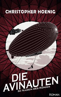 Cover Die Avinauten - Im Namen des Königs