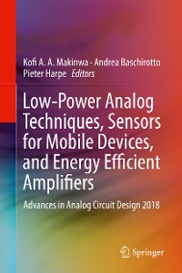 Cover Low-Power Analog Techniques, Sensors for Mobile Devices, and Energy Efficient Amplifiers