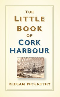Cover The Little Book of Cork Harbour