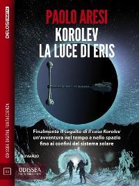 Cover Korolev, la luce di Eris