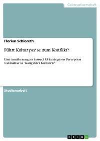 Cover Führt Kultur per se zum Konflikt?