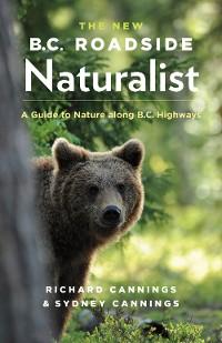Cover The New B.C. Roadside Naturalist