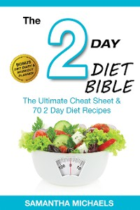 Cover 2 Day Diet : Diet Part Time But Full Time Results