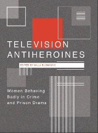 Cover Television Antiheroines