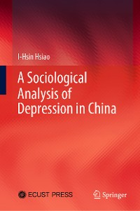 Cover A Sociological Analysis of Depression in China