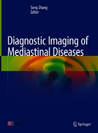 Cover Diagnostic Imaging of Mediastinal Diseases