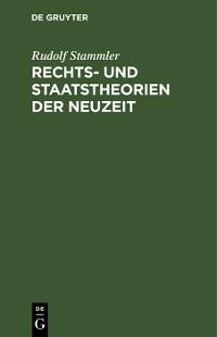Cover Rechts- und Staatstheorien der Neuzeit