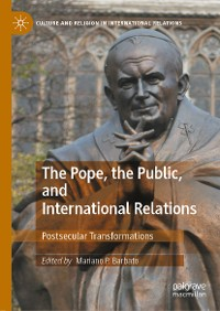 Cover The Pope, the Public, and International Relations
