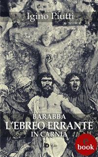Cover Barabba, L'Ebreo errante in Carnia